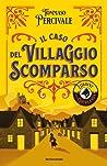 Il caso del villaggio scomparso. L'ordine della Ghirlanda by Tommaso Percivale