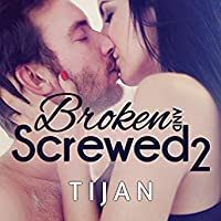 Ebook Broken And Screwed 2 Bs 2 By Tijan