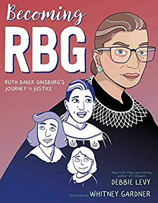 Becoming RBG by Debbie Levy