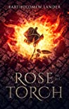 A Rose to the Torch (Into Vermilion, #1)