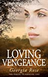 Loving Vengeance (The Ross Duology #2)