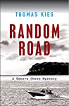 Random Road: Introducing Geneva Chase (Geneva Chase Crime Reporter Mysteries Book 1)