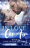 In Love On Air (Love in New Bedford, #4)