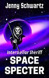Space Specter (Interstellar Sheriff #3)