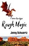 Rough Magic (Faerene Apocalypse #5)