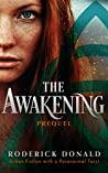 The Awakening - The Prequel (Cait Lennox: Femme Fatale, Book 0.5)