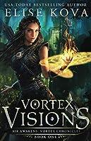 Vortex Visions (Air Awakens: Vortex Chronicles)