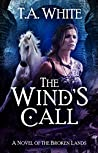 The Wind's Call (The Broken Lands, #4)