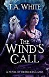 The Wind's Call (The Broken Lands, #4)