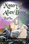 The Mystery of the Alien Blood