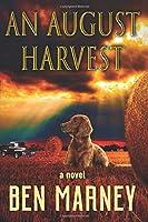 An August Harvest