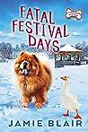 Fatal Festival Days (Dog Days Mystery #3)