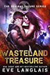 Wasteland Treasure (The Deviant Future #2)