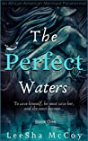 The Perfect Waters: Odessa. Book One