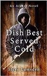 A Dish Best Served Cold: An 'Archer' Novel