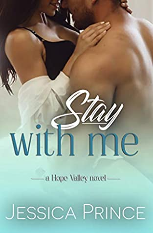 Stay With Me (Hope Valley Book 5)