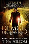 Demon Unleashed (Stealth Guardians #7)