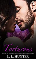 Torturous: Hayley (The Troubled Girl Chronicles Book 2)