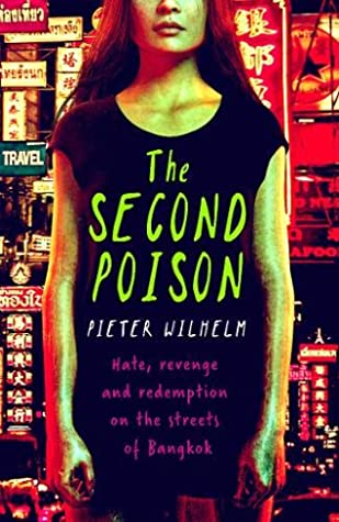 The Second Poison by Pieter Wilhelm