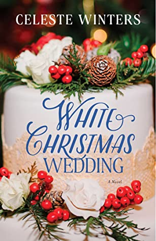 White Christmas Wedding by Celeste Winters