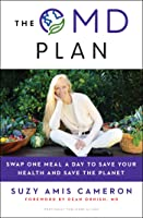 The OMD Plan: Swap One Meal a Day to Save Your Health and Save the Planet