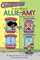The Best Friend Plan: The Adventures of Allie and Amy 1