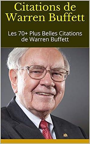 Les Meilleurs Citations De Warren Buffett Business Itineraire
