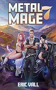 Metal Mage 7 (Metal Mage, #7)