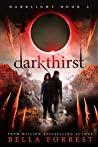 Darkthirst (Darklight #2)