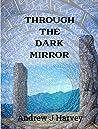 Through the Dark Mirror: A Novella of the Cross-Temporal Empire