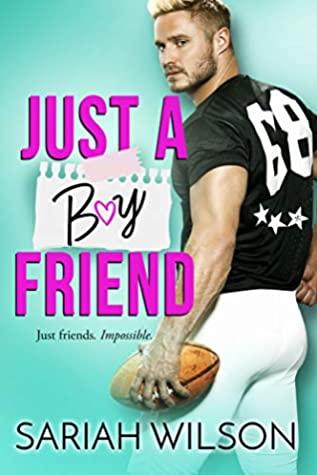 Just a Boyfriend by Sariah Wilson