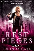 Rest in Pieces (Barbie: The Vampire Hunter #1)