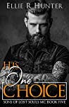 His One Choice (Sons of Lost Souls MC, #5)