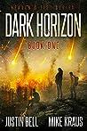Dark Horizon (Heaven's Fist, #1)