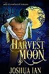 The Harvest Moon (Darkly Enchanted Romance, #1)