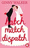 Hatch Match Dispatch