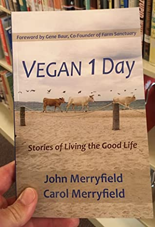 Vegan 1 Day: Stories of Living the Good Life