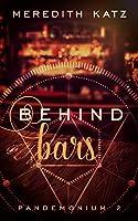 Behind Bars (Pandemonium #2)