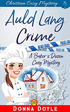 Auld Lang Crime: Christian Cozy Mystery