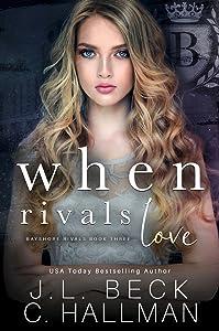 When Rivals Love (Bayshore Rivals, #3)
