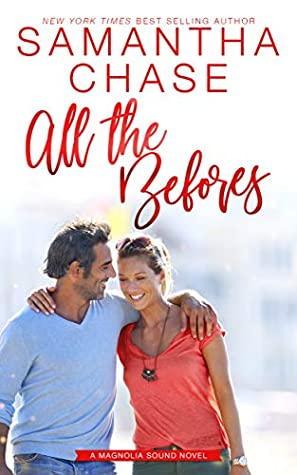 All the Befores (Magnolia Sound #3.5)