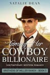 Taming Her Cowboy Billionaire (Brothers of Miller Ranch, #5)