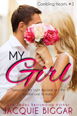 My Girl (Gambling Hearts #3)