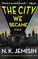 The City We Became (Great Cities, #1)