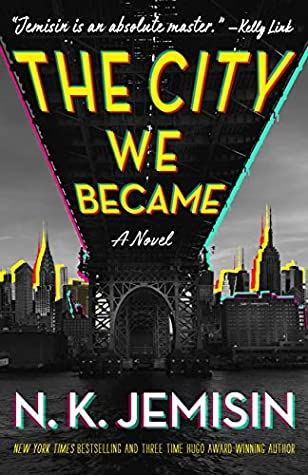 Goodreads | The City We Became (Great Cities, #1)