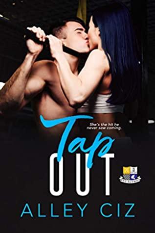 Tap Out (BTU Alumni #2)