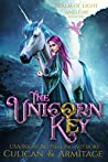 The Unicorn Key (Realm of Light and Fire, #1)