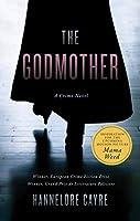 The Godmother: A Crime Novel