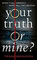 Your Truth or Mine?