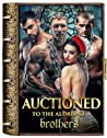 Auctioned to the Aldridge Brothers (Sold to the Royals, #1)
